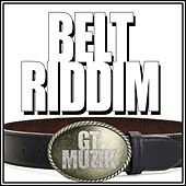 Belt Riddim by Various Artists