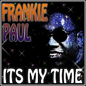 Play & Download It's My Time by Frankie Paul | Napster