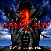 Play & Download The Voice From Yesterday by The Make-Up | Napster
