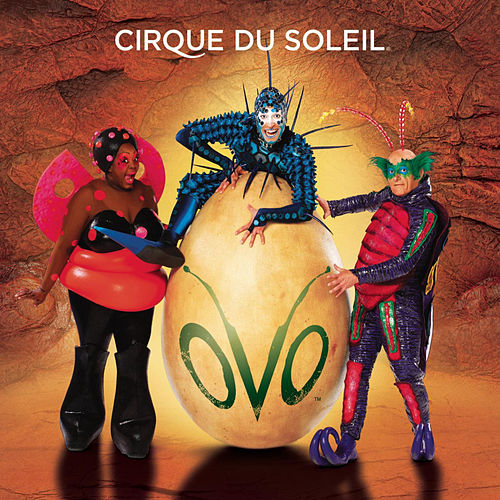 Play & Download Ovo by Cirque du Soleil | Napster