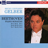 Beethoven: Piano Sonatas Nos. 1, 6, & 7 by Bruno-Leonardo Gelber