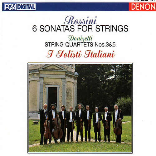 Play & Download Rossini & Donizetti: Sonatas and String Quartets by I Solisti Italiani | Napster