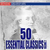 Play & Download 50 Essential Classics Volume 2 by Various Artists | Napster