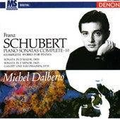 Franz Schubert: Complete Piano Works Vol. 10 by Michel Dalberto