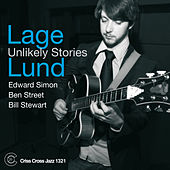 Play & Download Unlikely Stories by Lage Lund | Napster