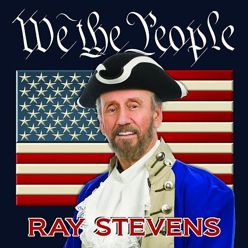 Play & Download We the People by Ray Stevens | Napster