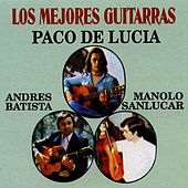 Play & Download Las Mejores Guitarras by Paco de Lucia | Napster