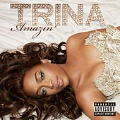 Play & Download Amazin' by Trina | Napster