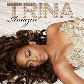Play & Download Amazin' (Edited) by Trina | Napster