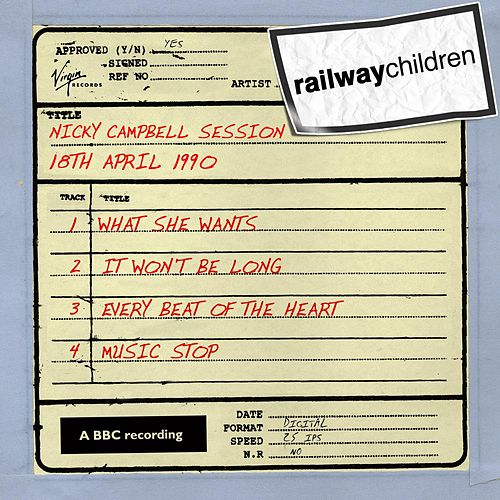 Nicky Campbell Session (18th April 1990) by Railway Children