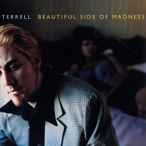 Play & Download Beautiful Side Of Madness by Terrell | Napster