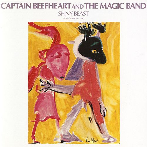 Play & Download Shiny Beast (Bat Chain Puller) by Captain Beefheart | Napster