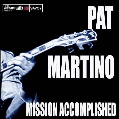 Play & Download Mission Accomplished by Pat Martino | Napster