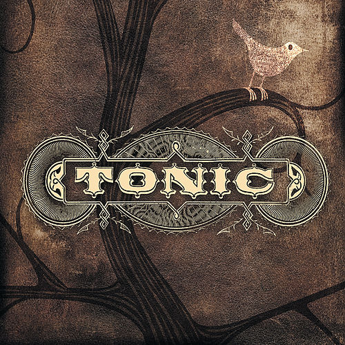 Play & Download Tonic by Tonic | Napster