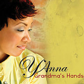Play & Download Grandma's Hands by Y'Anna | Napster