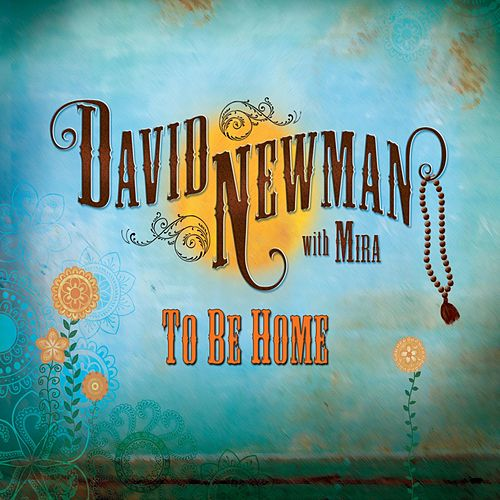 Play & Download To Be Home by David Newman | Napster