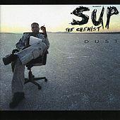 Dust by Sup The Chemist