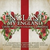 Play & Download King's College Choir: England my England by Various Artists | Napster