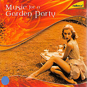 Play & Download Music for a Garden Party by Moscow RTV Symphony Orchestra | Napster