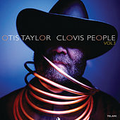 Clovis People, Vol. 3 by Otis Taylor