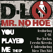 You Played Me EP by D-LO