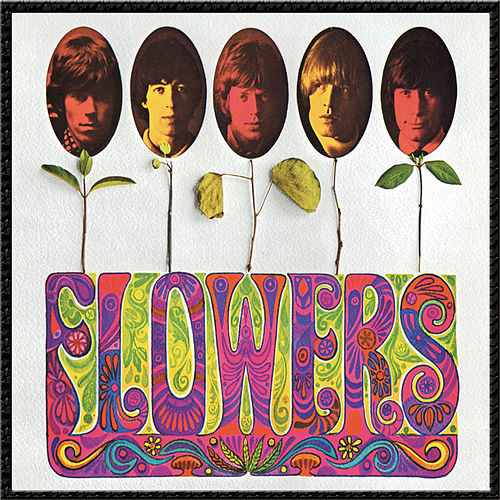 Flowers by The Rolling Stones