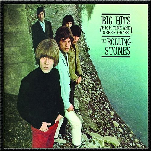Big Hits (High Tide And Green Grass) [U.S.] by The Rolling Stones