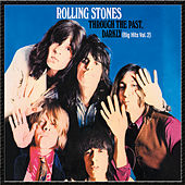 Play & Download Through The Past, Darkly (Big Hits Vol. 2) [U.S.] by The Rolling Stones | Napster