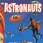 Play & Download The Astronauts by The Astronauts | Napster