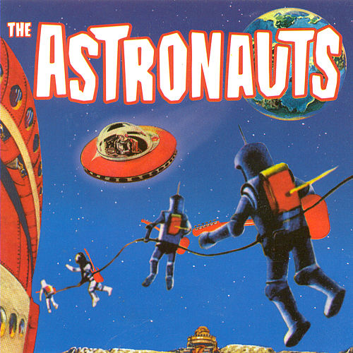 The Astronauts by The Astronauts
