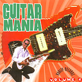 Play & Download Guitar Mania Vol. 4 by Various Artists | Napster
