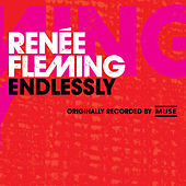Play & Download Endlessly by Renée Fleming | Napster