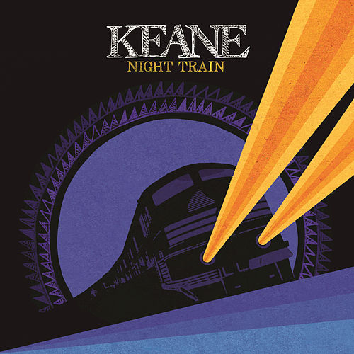 Play & Download Night Train by Keane | Napster
