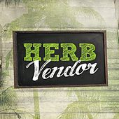 Play & Download Herb Vendor by Various Artists | Napster