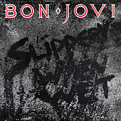 Play & Download Slippery When Wet by Bon Jovi | Napster