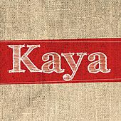 Play & Download Kaya by Various Artists | Napster
