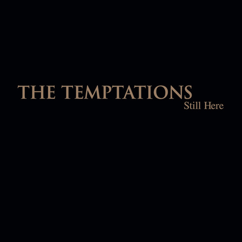 Play & Download Still Here by The Temptations | Napster