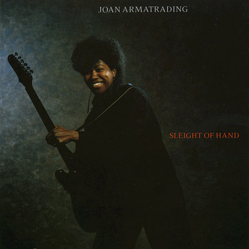 Play & Download Sleight Of Hand by Joan Armatrading | Napster