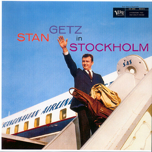 Play & Download Stan Getz In Stockholm by Stan Getz | Napster