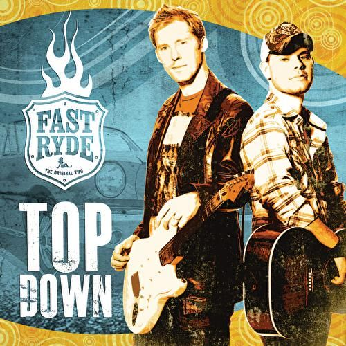 Play & Download Top Down by Fast Ryde | Napster