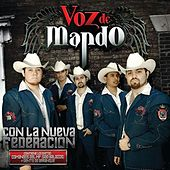 Play & Download Con La Nueva Federación by Voz De Mando | Napster