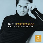 Play & Download Bach :Partitas 1, 3 & 6 by Piotr Anderszewski | Napster