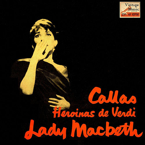 Play & Download Vintage Classical No. 4 Macbeth by Maria Callas | Napster