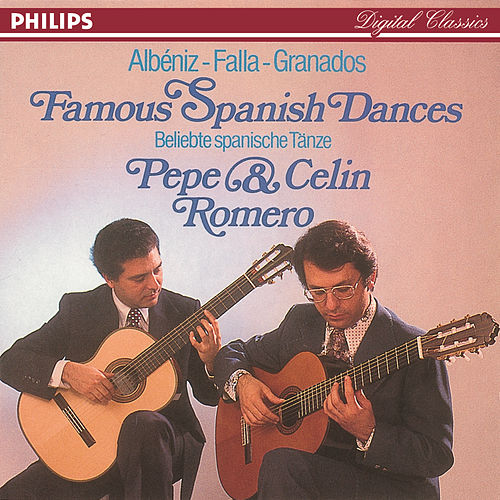 Play & Download Famous Spanish Dances by Pepe Romero | Napster