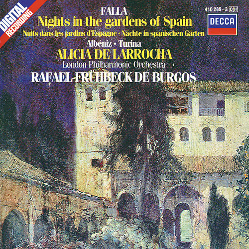 Play & Download De Falla / Albéniz / Turina: Nights in the Gardens of Spain / Rapsodia Española etc. by Alicia De Larrocha | Napster