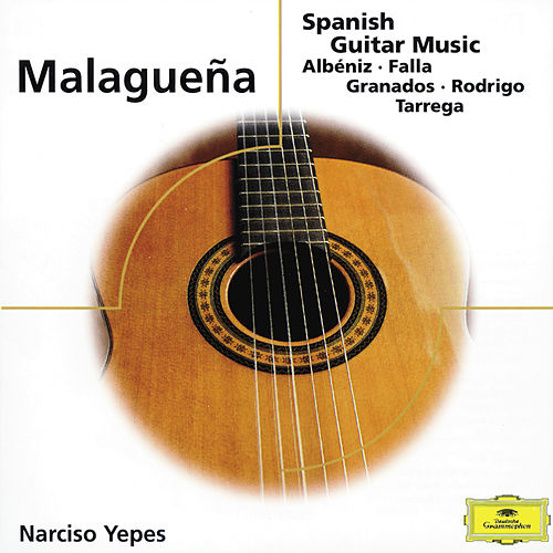 Malaguena - Spanish Guitar Music by Narciso Yepes