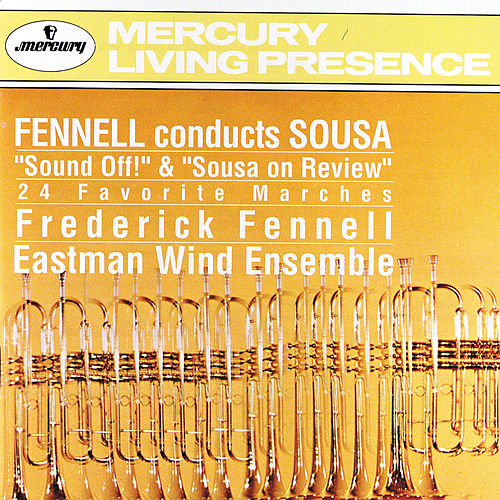 Play & Download Sousa: 24 Marches by Eastman Wind Ensemble | Napster