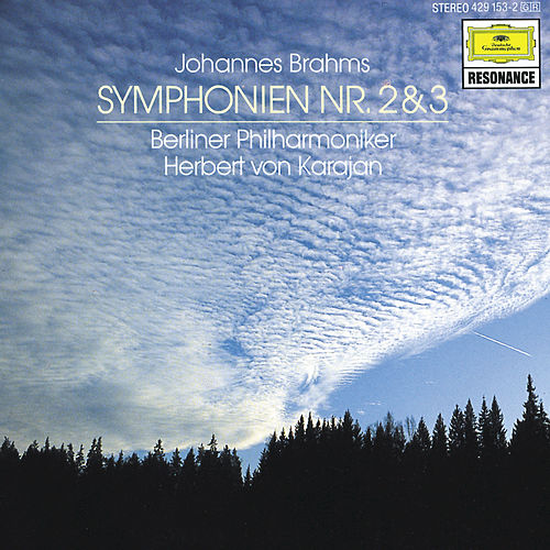 Play & Download Brahms: Symphonies Nos. 2 & 3 by Berliner Philharmoniker | Napster