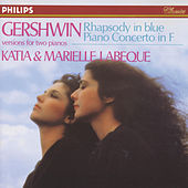 Play & Download Gershwin: Rhapsody in Blue; Piano Concerto in F by Katia Labèque | Napster