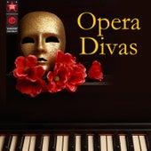 Opera Divas by Various Artists